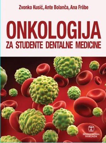 Picture of ONKOLOGIJA ZA STUDENTE DENTALNE MEDICINE