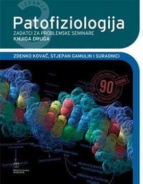 Picture of PATOFIZIOLOGIJA - ZADATCI ZA PROBLEMSKE SEMINARE