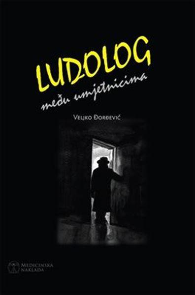 Picture of LUDOLOG MEĐU UMJETNICIMA
