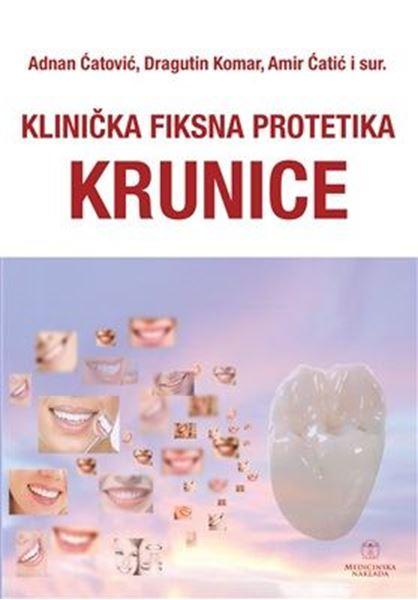 Picture of KLINIČKA FIKSNA PROTETIKA - KRUNICE