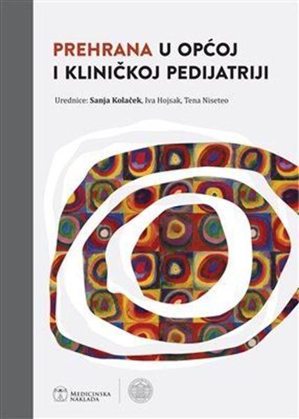 Picture of PREHRANA U OPĆOJ I KLINIČKOJ PEDIJATRIJI