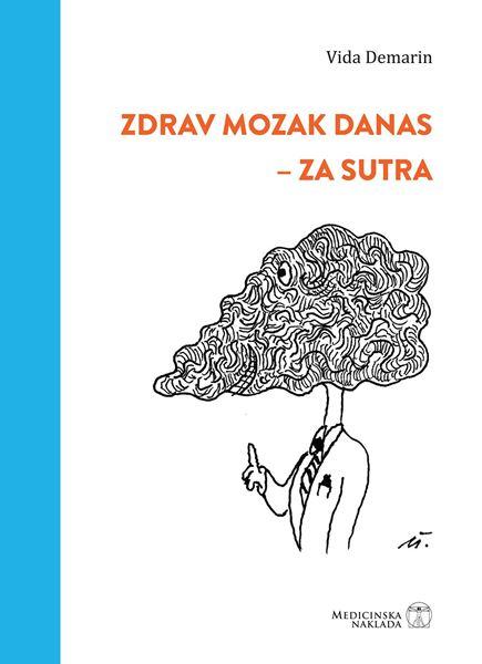 Picture of ZDRAV MOZAK DANAS - ZA SUTRA