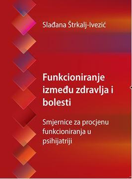 Picture of FUNKCIONIRANJE IZMEĐU ZDRAVLJA I BOLESTI