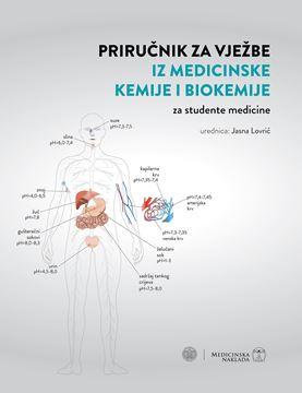 Picture of PRIRUČNIK ZA VJEŽBE IZ MEDICINSKE KEMIJE I BIOKEMIJE