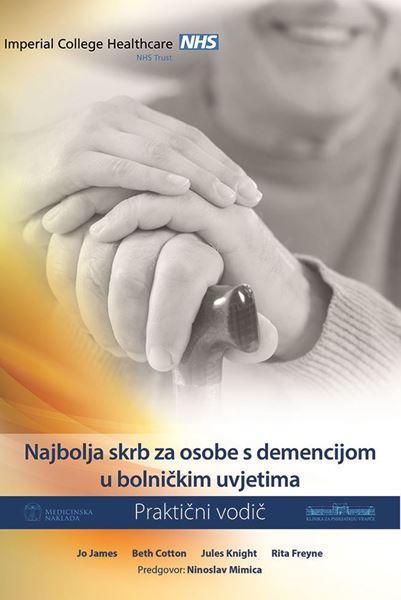 Picture of NAJBOLJA SKRB ZA OSOBE S DEMENCIJOM U BOLNIČKIM UVJETIMA