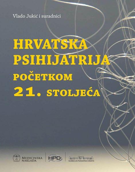 Picture of HRVATSKA PSIHIJATRIJA POČETKOM 21. STOLJEĆA