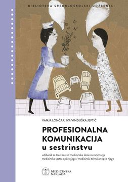 Picture of PROFESIONALNA KOMUNIKACIJA U SESTRINSTVU
