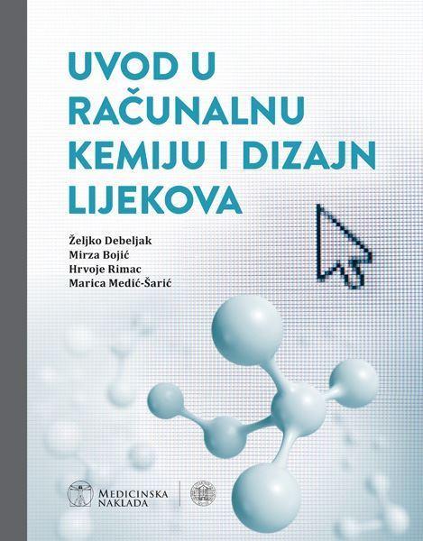 Picture of Uvod u računalnu kemiju i dizajn lijekova